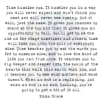 Time Humbles You. It Humbles You in a Way You will Never Expect